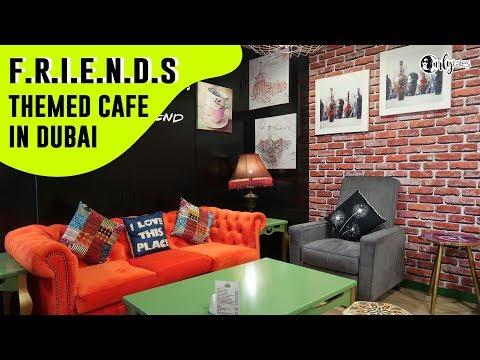 F.R.I.E.N.D.S Themed Cafe In Dubai, UAE   Curly Tales