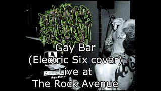 Electric Six - Gay bar - Live cover by UK electro shouty twats INVERTED SCROTUM