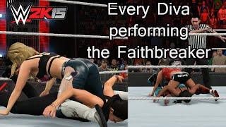 WWE 2K15 PC - Every Diva Performing The Faithbreaker
