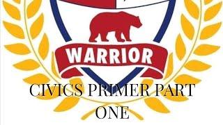 Civics Primer Pt. 1