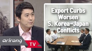 [The Point : World Affairs] Ep.59 S. Korea-Japan spat escalates, expectation from WTO meeting?