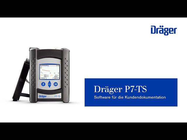 Dräger P7-TS/EM 200+: Software für die Kundendokumentation – So legen Sie Ihre Kunden richtig an