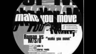 Roman vs. M/S/O - Make You Move (Sterac Remix)