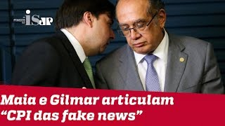 "Gilmar Mendes articula ""CPI das fake news"""