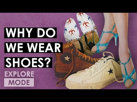 Why Do We Wear Shoes? | The History Of Shoes | Documentary | EXPLORE MODE