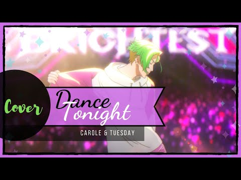 「Carole & Tuesday」Dance Tonight 【cover By JoAle】