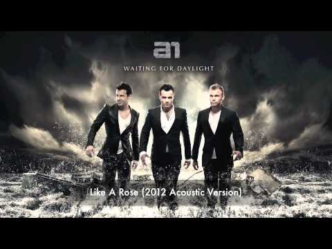 A1 - Like A Rose (2012 Acoustic Version)