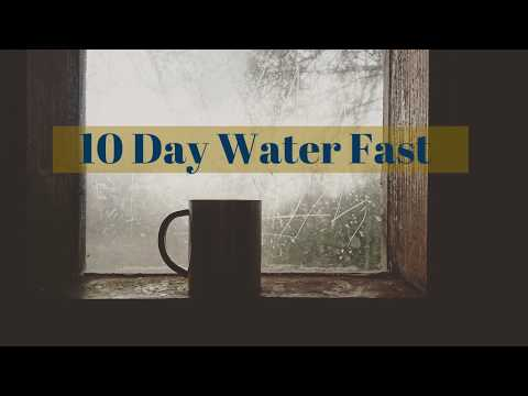 10 Day Water Fast: Days 4-6