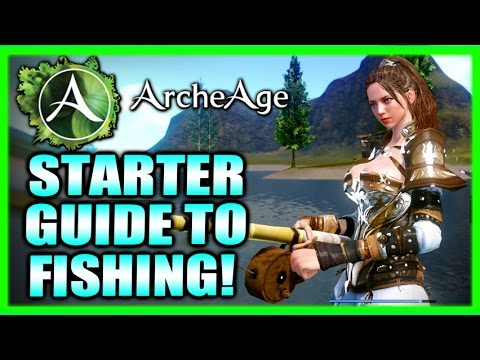 Fishing Up Money! Starter Guide To Fishing! Archeage 2016 Gameplay Impressions and Guide Part 4