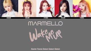 Gambar cover MARMELLO - Wake Me Up MV + Lyrics Color Coded HanRomEng