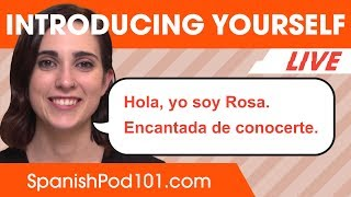 How to introduce Yourself (Without Sounding Annoying) in Spanish