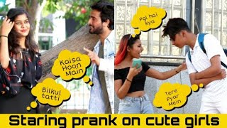 Staring Prank On Cute girls | prank star |