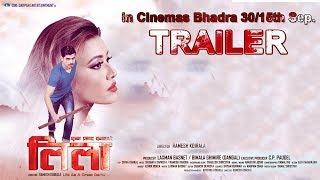 NEW NEPALI MOVIE-2017/2074 | LEELA | OFFICIAL TRAILER | Sanchita  Luitel/ Malina Joshi / Raj Katuwal