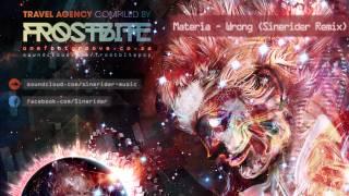 05 - Materia - Wrong (Sinerider Remix)