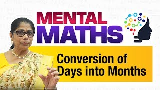 Learn basic of mental Maths for beginners   Time - Conversion of Days into Months   Maths Tricks