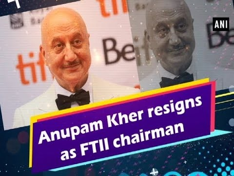 Anupam Kher resigns as FTII chairman - #Bollywood News Mp3