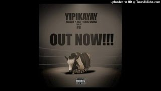 Reason Ft AKA & Khuli Chana - Yipikayay (NEW 2015)
