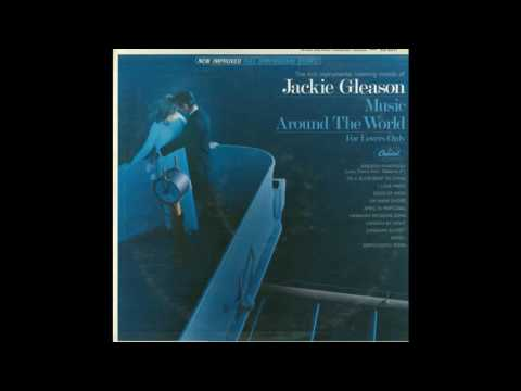 Jackie Gleason - Music Around The Word- For Lovers Only -Full Album GMB