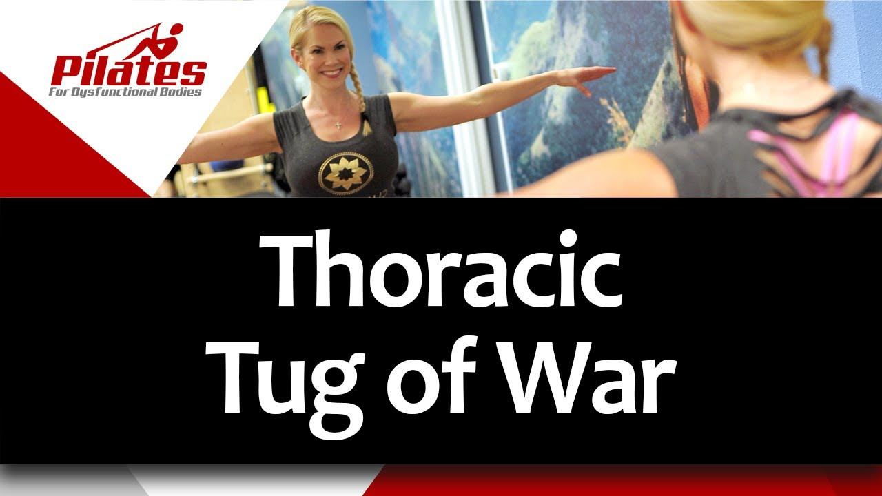 Thoracic Tug of War