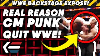 Real Reason CM Punk QUIT WWE! | WWE Backstage Exposé