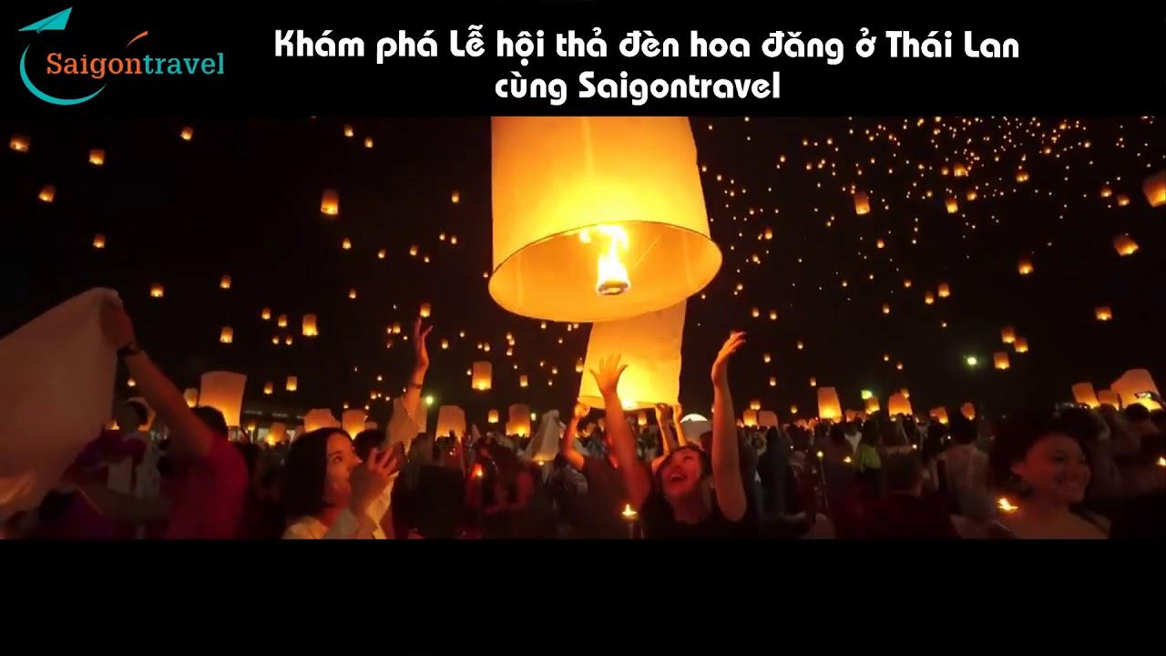 Lễ hội đèn lồng Yi Peng ở Thái Lan là nơi mà bất cứ ai cũng muốn được đến một lần