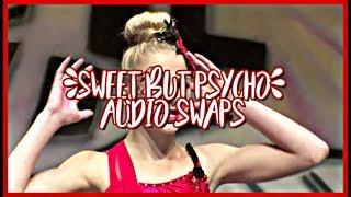 Dance Moms - Sweet but Psycho - Audio Swaps