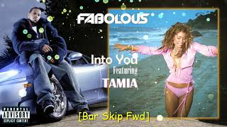 Into You Fabolous Ft Tamia Bar Skip Fwd