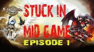 Summoner War - Stuck In Mid Game? Episode #1