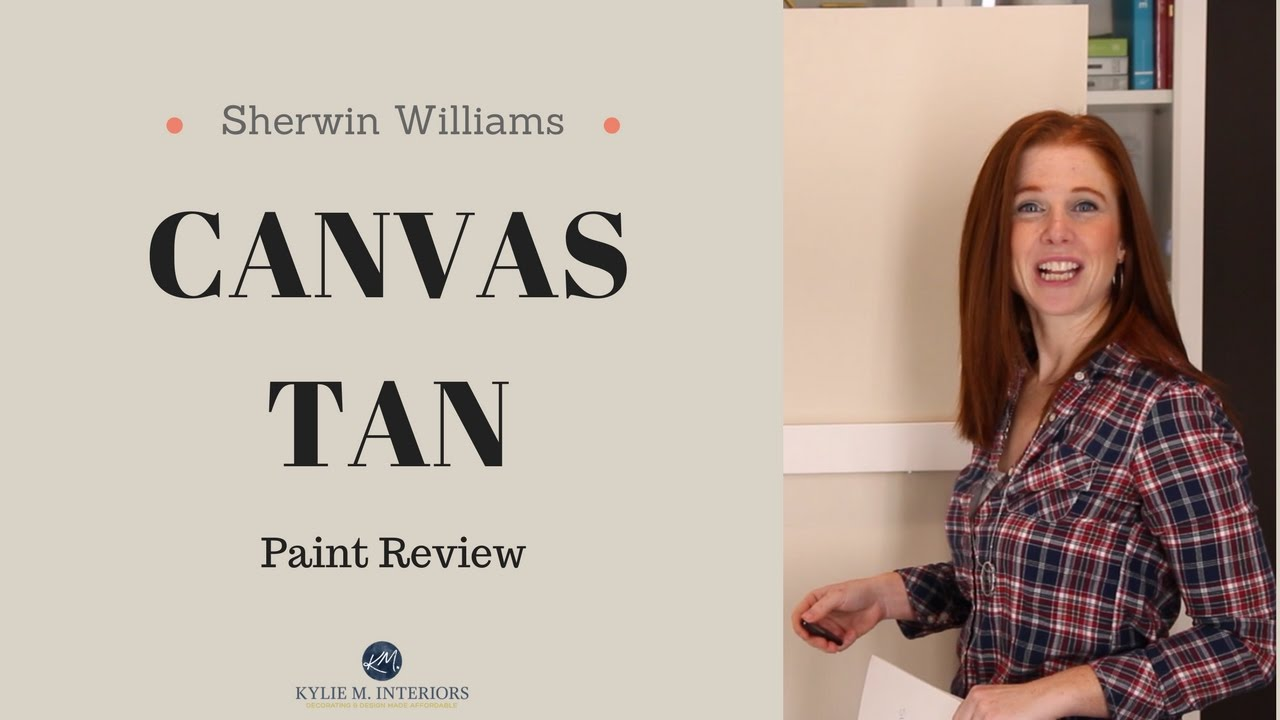 Colour Review: Sherwin Williams Canvas Tan   Kylie M Interiors