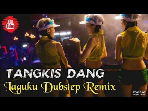 DJ TANGKIS DANG BREAKFUNK REMIX 2018 | PALING HOTS SEDUNIA | MANTAP JIWA