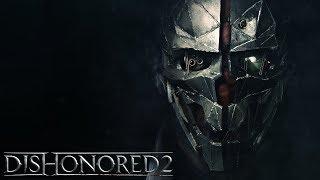 Dishonored 2  — Mordujemy wszystkich jako Emily - Na żywo
