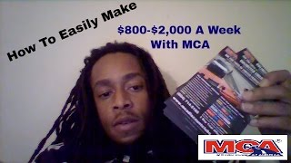 Gambar cover How to Easily Make $800-$2,000 A Week With MCA!