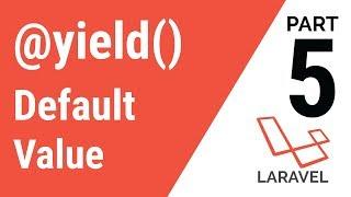 Part 5: Basic Laravel in Bangla ( Set default value in @yield() )