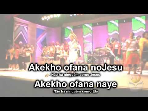 AKEKHO OFANA NOJESU Universal Gospel Choir Legendado Portugues (video-letra louvores MAEP)