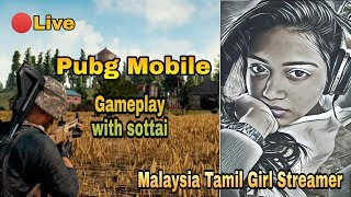 ???? Tamil Girl Gamer | Pubg Mobile | Malaysian | IPhone XR | Clan PGYT | Room Matches