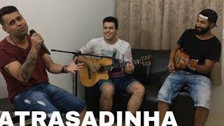Baixar Atrasadinha - Felipe Araújo e Ferrugem (KD Juízo Cover)