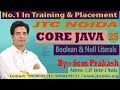 Core Java -9 : Java Language : Boolean & Null Literals | SCJP / OCJP by Som Sir Part-25