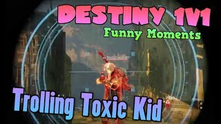 TROLLING TOXIC KID IN 1V1! Salty Trash Talker Gets Exposed - Destiny Funny Moments