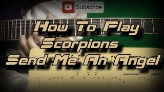How to Play Scorpions - Send Me An Angel (Full Song) Как играть, Guitar lesson