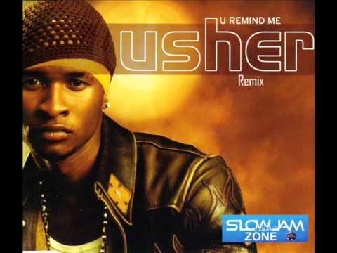 U remind me (remix) Usher