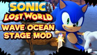 Sonic Lost World [PC] - Wave Ocean Stage Mod