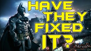 Batman Arkham Knight Performance Patch Update | Is it Fixed?
