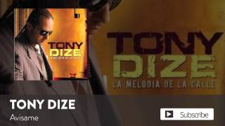 Tony Dize - Avisame  [Official Audio]