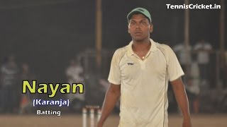 Nayan Batting in MNS Trophy-2015, Uran