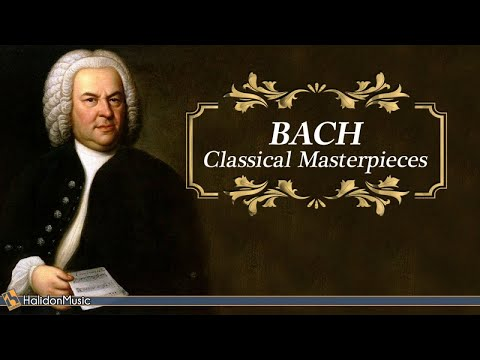 Bach - Classical Masterpieces