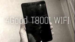 4GOOD T800I WIFI стоит своих