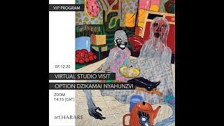 VIP PROGRAM | OPTION DZIKAMAI NYAHUNZVI STUDIO VISIT