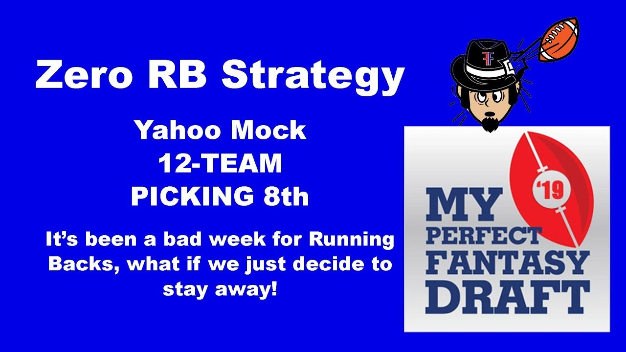 Zero RB Strategy Mock Draft  Yahoo 12-team, Pick #8 August 3, 2019