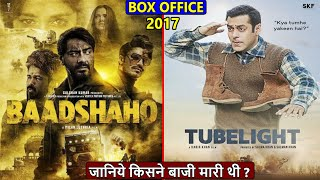 Baadshaho vs Tubelight 2017 Movie Budget, Box Office Collection, Verdict and Facts   Salman Khan
