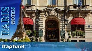 Raphael 5 Stars Hotel in Paris, France